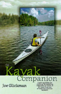 The Kayak Companion By Glickman, Joe